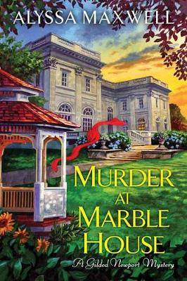 Murder at Marble House by Alyssa Maxwell
