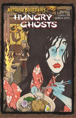 Anthony Bourdain's Hungry Ghosts by Anthony Bourdain