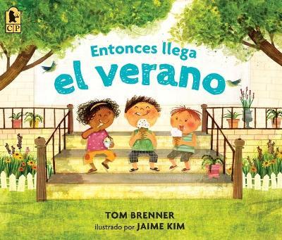 Entonces Llega El Verano by Tom Brenner
