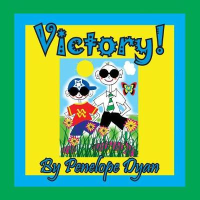 Victory! by Penelope Dyan
