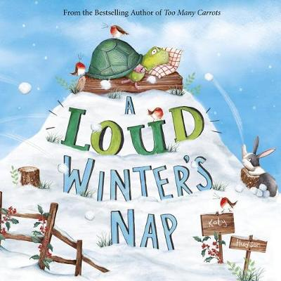 Loud Winter's Nap by Katy Hudson
