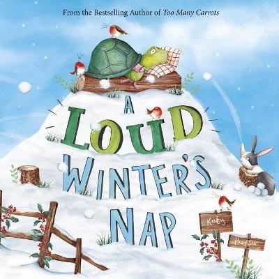 Loud Winter's Nap by ,Katy Hudson