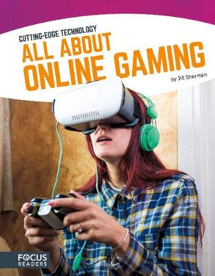 All About Online Gaming by Jill Sherman