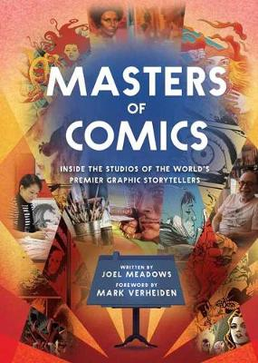 Masters Of Comics by Joel Meadows