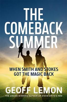 The Comeback Summer: When Smith and Stokes got the magic back book