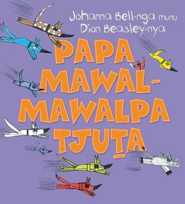 Too Many Cheeky Dogs (Papa Mawal-mawalpa Tjuta) by Dion Beasley