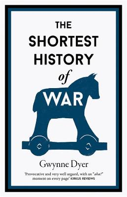 The Shortest History of War book