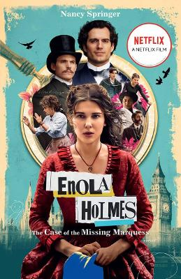 Enola Holmes (Netflix tie-in): The Case of the Missing Marquess by Nancy Springer
