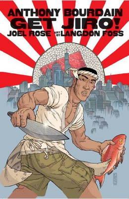 Get Jiro! by Anthony Bourdain