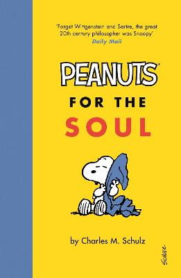 Peanuts for the Soul by Charles M. Schulz