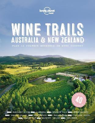 Wine Trails - Australia & New Zealand book