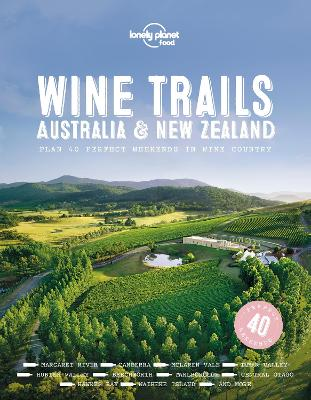 Wine Trails - Australia & New Zealand by Lonely Planet Food
