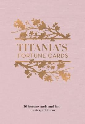 Titania's Fortune Cards: 36 Fortune Cards and How to Interpret Them by Titania Hardie