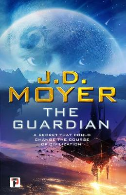 The Guardian by J.D. Moyer