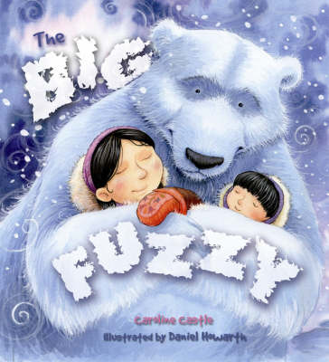 The Big Fuzzy by Caroline Castle