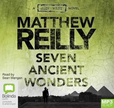 Seven Ancient Wonders: 1 Spoken Word MP3 CD, 735 Minutes by Matthew Reilly