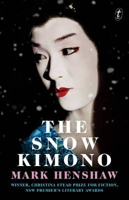 The Snow Kimono by Mark Henshaw
