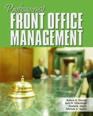 Professional Front Office Management by Jack D. Ninemeier