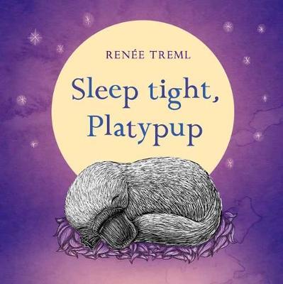 Sleep Tight, Platypup by Renee Treml