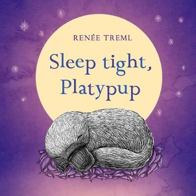 Sleep Tight, Platypup by Renee Treml