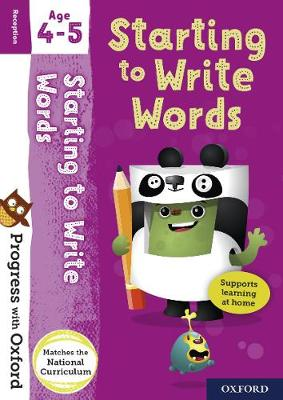 Progress with Oxford: Starting to Write Words Age 4-5 by Eileen Jones