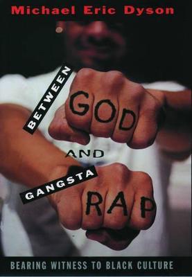 Between God and Gangsta' Rap book