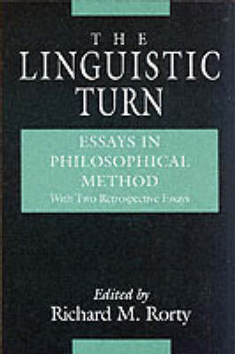 The Linguistic Turn by Richard Rorty