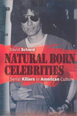 Natural Born Celebrities by David Schmid