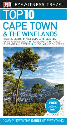 Top 10 Cape Town and the Winelands by DK