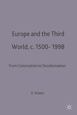 Europe and the Third World by Bernard Waites