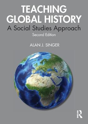 Teaching Global History: A Social Studies Approach book