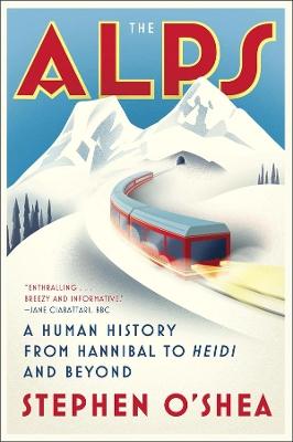 The Alps by Stephen O'Shea