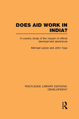Does Aid Work in India? by Michael Lipton