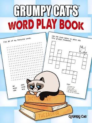 Grumpy Cat's Word Play Book by Jimi Bonogofsky-Gronseth