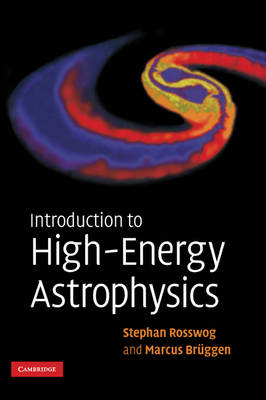 Introduction to High-Energy Astrophysics book