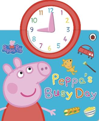 Peppa Pig: Peppa's Busy Day by Peppa Pig