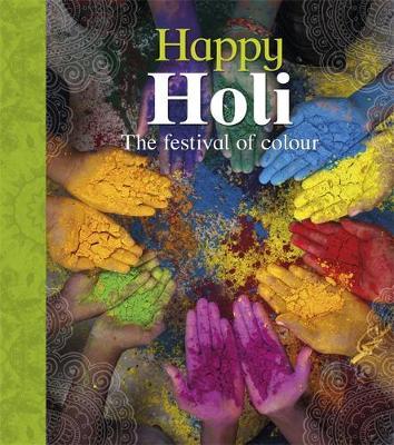 Let's Celebrate: Happy Holi by Joyce Bentley