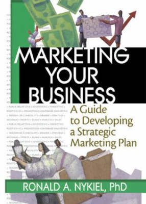 Marketing Your Business by Robert E. Stevens