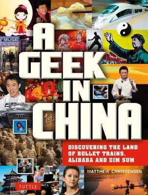 A Geek in China by Matthew B. Christensen