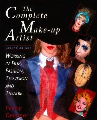 Complete Make up Artists by Penny Delamar