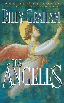 Los ngeles: Agentes Secretos de Dios by Billy Graham