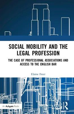 Social Mobility and the Legal Profession book
