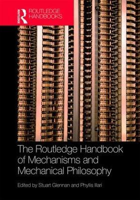 Routledge Handbook of Mechanisms and Mechanical Philosophy book