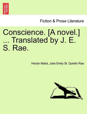 Conscience. [A Novel.] ... Translated by J. E. S. Rae. by Hector Malot