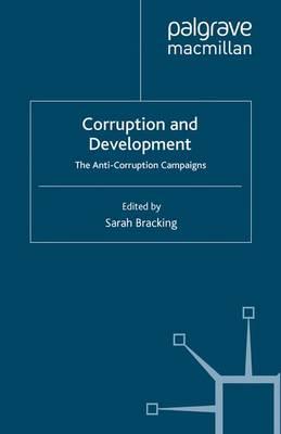 Corruption and Development by Sarah Bracking