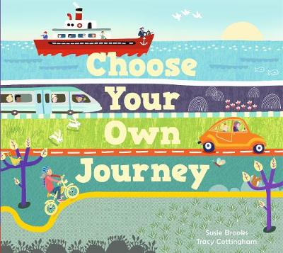 Choose Your Own Journey by Tracy Cottingham