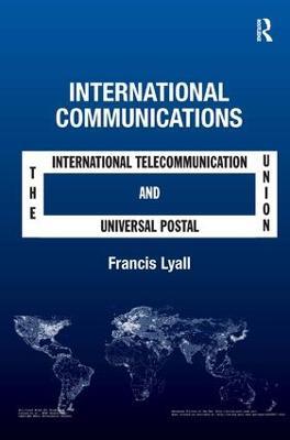 International Communications by Francis Lyall