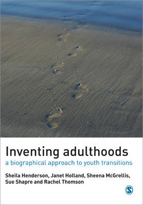 Inventing Adulthoods by Sheila J. Henderson