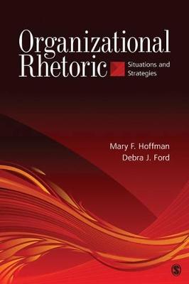 Organizational Rhetoric by Mary F. Hoffman
