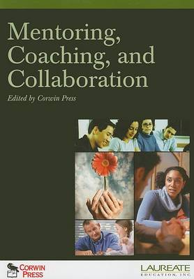 Mentoring, Coaching, and Collaboration book